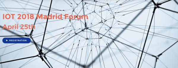 IoT Madrid Forum April 25