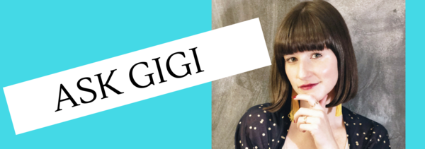Weekly advice with Gigi Engle