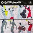 Orquesta Akokán - Orquesta Akokán