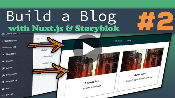 Adding Storyblok CMS | Nuxt.js & Storyblok - Building a Complete Blog - YouTube