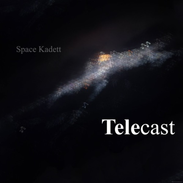 Telecast - #005 by Space Kadett