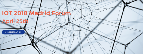 IoT Madrid Forum April 25