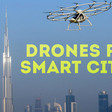 Drones and smart cities - how are UAVs crucial for smart cities?
