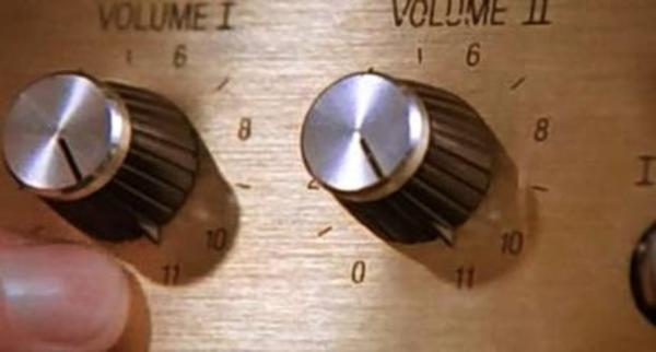 Let's turn it up to an eleven