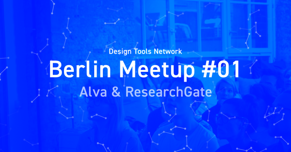 Recap Meetup #01: Alva & ResearchGate