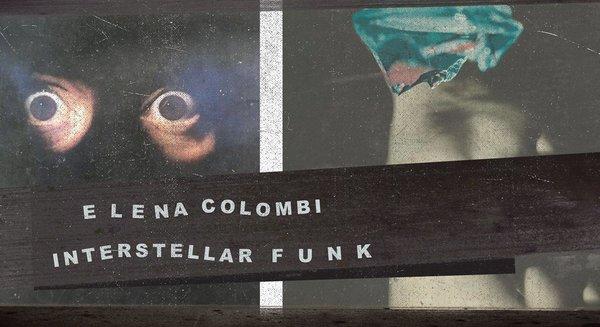 Elena Colombi & Interstellar Funk in Garage Noord