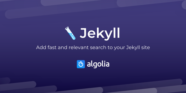 Algolia for Jekyll | Add fast and relevant search to your Jekyll site