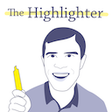 The Highlighter Podcast