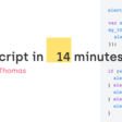 JavaScript in 14 minutes
