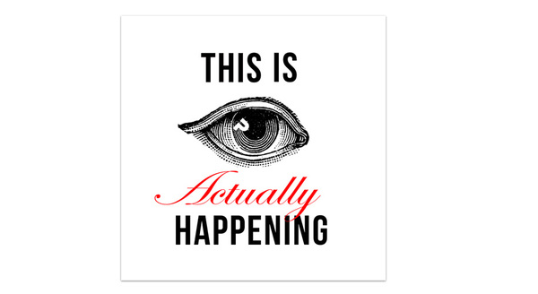 "Der Podcast ""This is actually happening"""