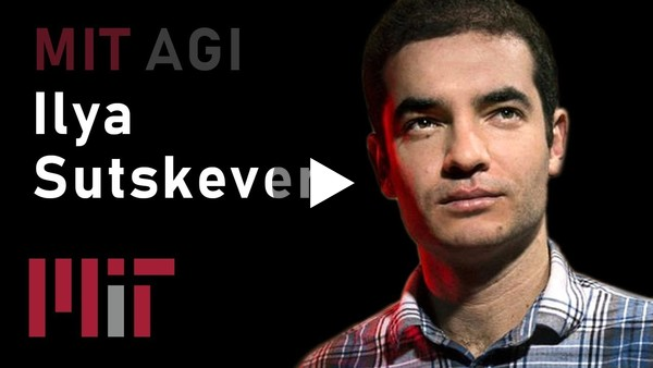 Ilya Sutskever gives a talk about meta-learning and self-play at MIT's AGI course.