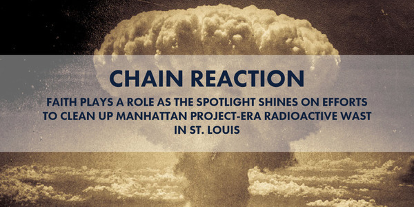 Chain Reaction  | St. Louis Review