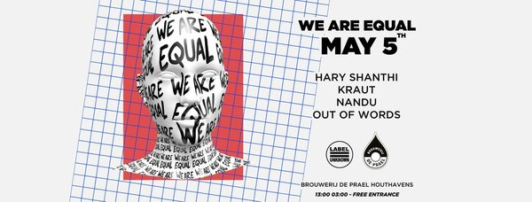 We are equal, bij De Prael Houthavens