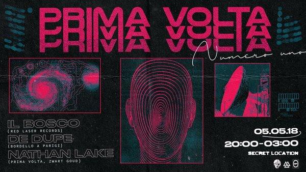 Prima Volta, geheime locatie