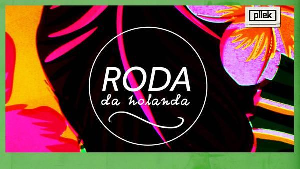 Roda da Holanda bij pllek, open air!