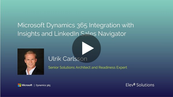 Microsoft Dynamics 365 Integration with Insights and LinkedIn Sales Navigator - YouTube