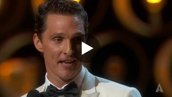 "Here's the amazing speech by Matthew, after winning ""Best Actor"" in 2014."