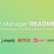 """12 """"Manager READMEs"""" from Silicon Valley's Top Tech Companies"""