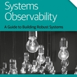 Distributed Systems Observability. Free Ebook from O'Reilly