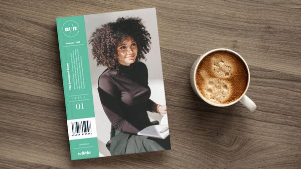 Within: A magazine about leadership for women in design/tech by Within