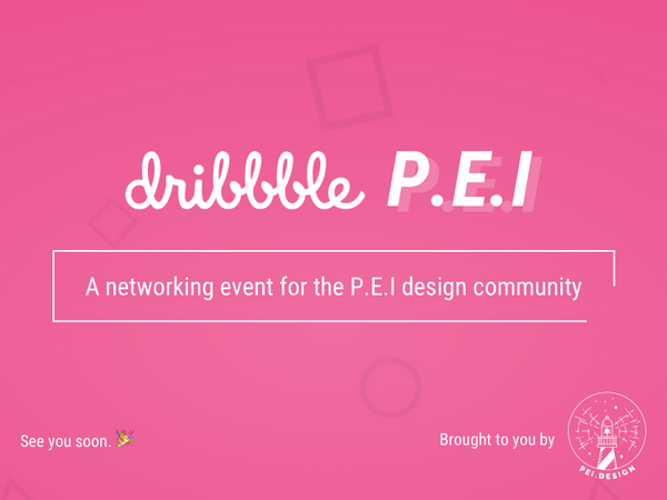 Meetup: P.E.I Dribbble Meetup