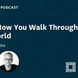 #83 - How You Walk Through the World - with Seth Godin - Reboot