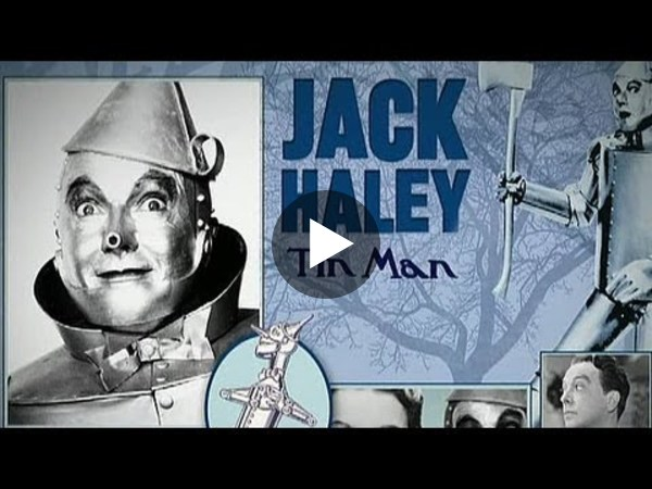 The Wizard Of Oz: Jack Haley (Tin Man) - YouTube