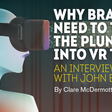 Why Brands Need to Take the Plunge Into VR Today