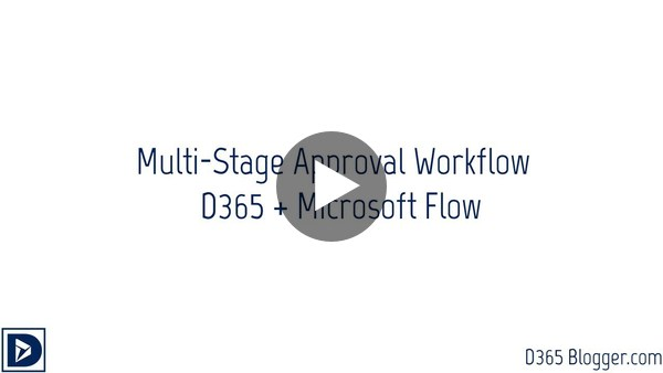Multi-Staged Approval Workflow using D365 + Microsoft Flow - YouTube