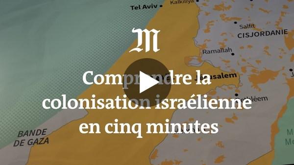 Comprendre la colonisation israélienne en cinq minutes - YouTube