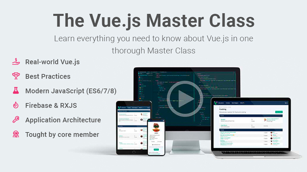 Learn real-world Vue.js with The Vue.js Master Class – VueSchool.io