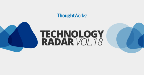 Technology Radar | Emerging Tech Trends for 2018 | ThoughtWorks