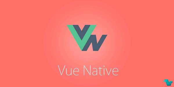 Vue Native: Build Beautiful Native Apps Using Vue.js