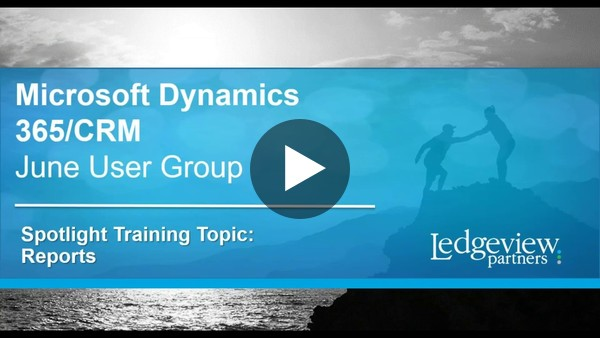 Microsoft Dynamics 365 CRM User Group - June 2018 training Topic: Reports - YouTube