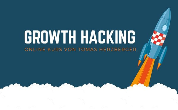 Growth Hacking - der Online Kurs