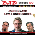 John McAfee Raw and Uncensored