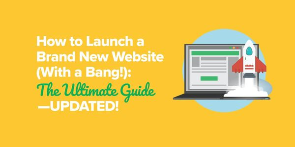 How to Launch a Brand New Website (with a Bang!) - The Updated Ultimate 2018 Guide from Pat Flynn
