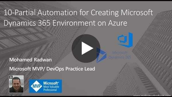 10- Partial Automation for Creating Microsoft Dynamics 365 Environment on Azure - YouTube
