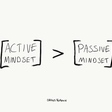 Active Mindset vs Passive Mindset: How To Control Your Destiny