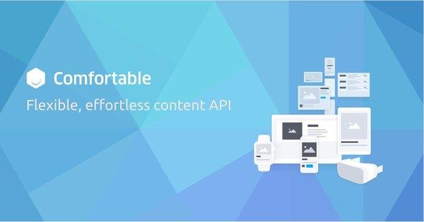 Comfortable   Content API