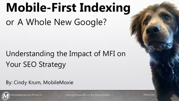 Mobile-First Indexing or a Whole New Google