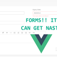 Vue.js - Forms, Components and Considerations
