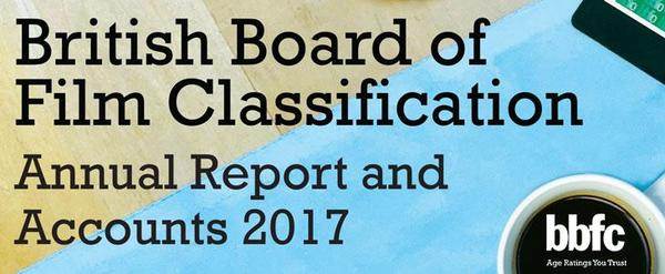 BBFC launches its Annual Report & Accounts 2017 | British Board of Film Classification