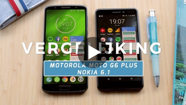 Motorola Moto G6 Plus vs Nokia 6.1 review (Dutch) - YouTube