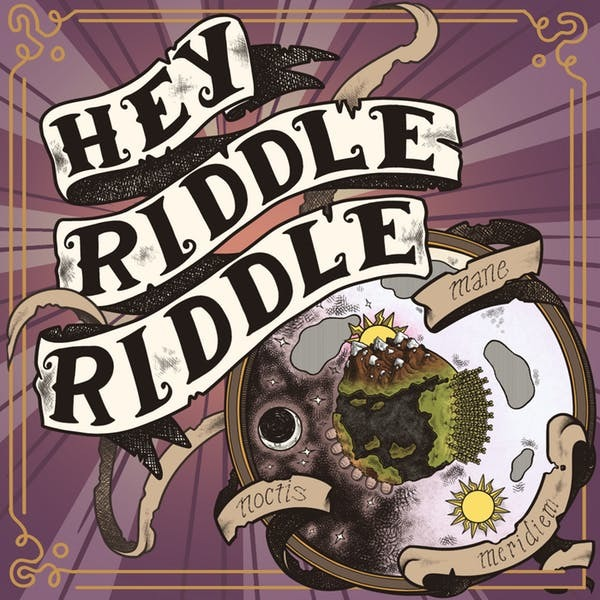 Hey Riddle Riddle podcast