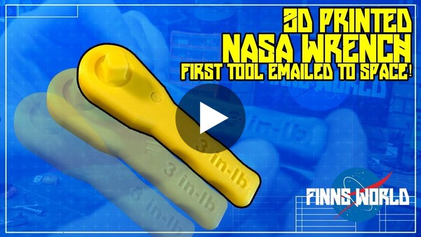 The 3D Printed NASA wrench | First tool emailed into space! | Earth based testing! - YouTube