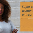 London's Female Founders Accelerator Open for Applications