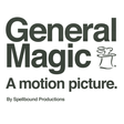 General Magic | a motion picture