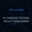 Volt for Drive — EV Charging stations facility management