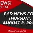 Bull Run Stalled? - Bad News for 8/2/18 - The Bad Crypto Podcast
